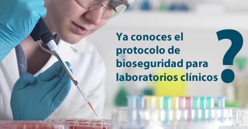 Protocolo de actividades de bioseguridad en laboratorios clínicos