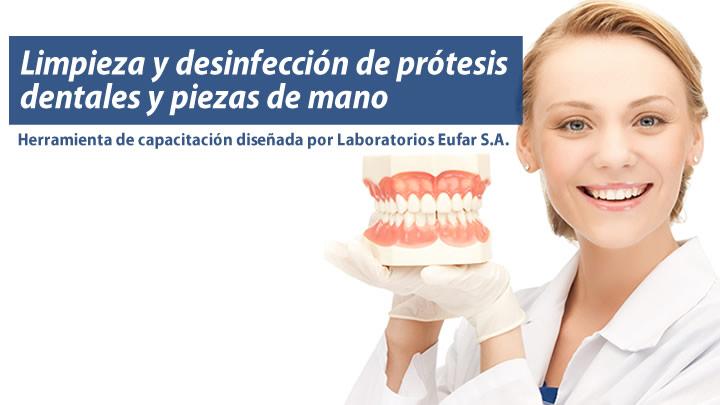 Limpieza y desinfección protesis dentales y piezas de mano