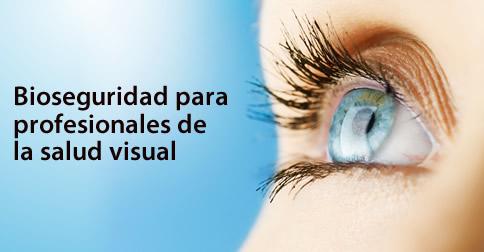 bioseguridad en oftalmología y optometría