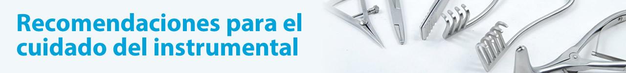 Daños, cuidados y protocolo de limpieza y desinfección de instrumental.
