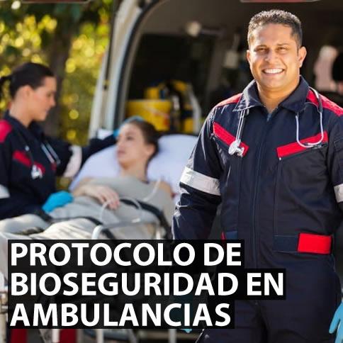 protocolo de bioseguridad en transporte asistencial ambulancias
